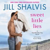 Sweet Little Lies: A Heartbreaker Bay Novel Audiobook, by Jill Shalvis