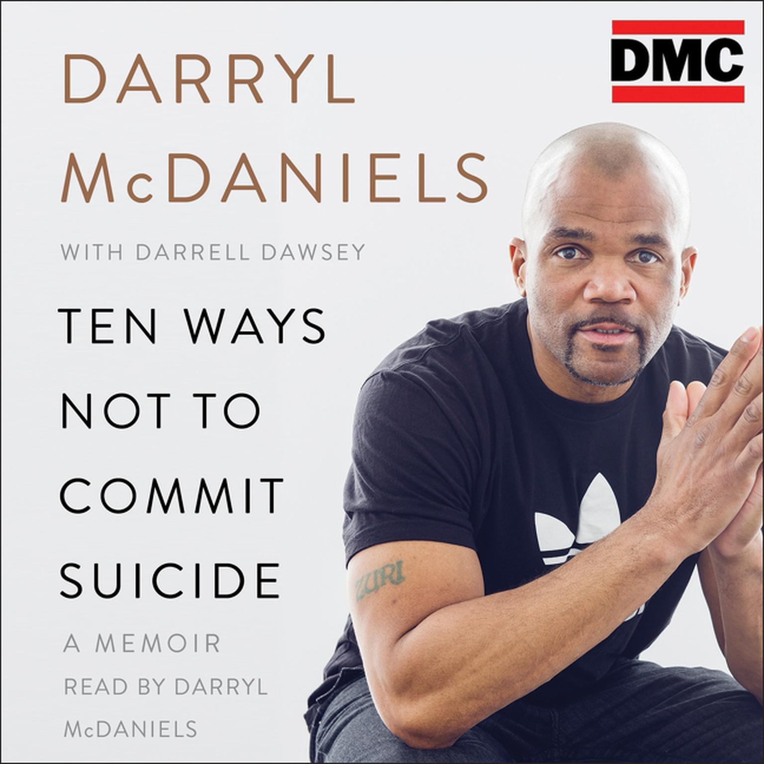 Printable Ten Ways Not to Commit Suicide: A Memoir Audiobook Cover Art