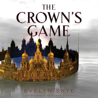 The Crowns Game Audiobook, by Evelyn Skye