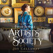 The Fifth Avenue Artists Society: A Novel, by Joy Callaway