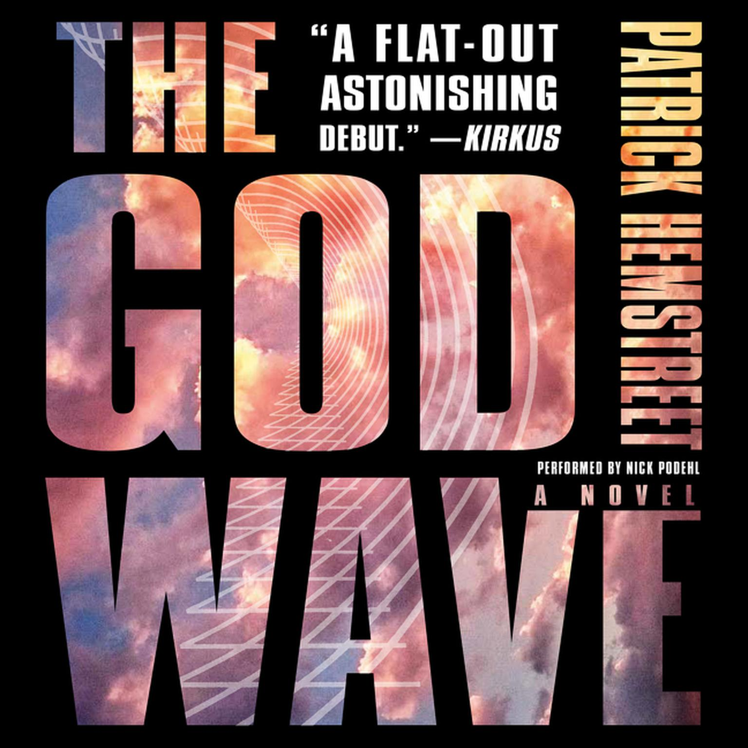 Printable The God Wave: A Novel Audiobook Cover Art