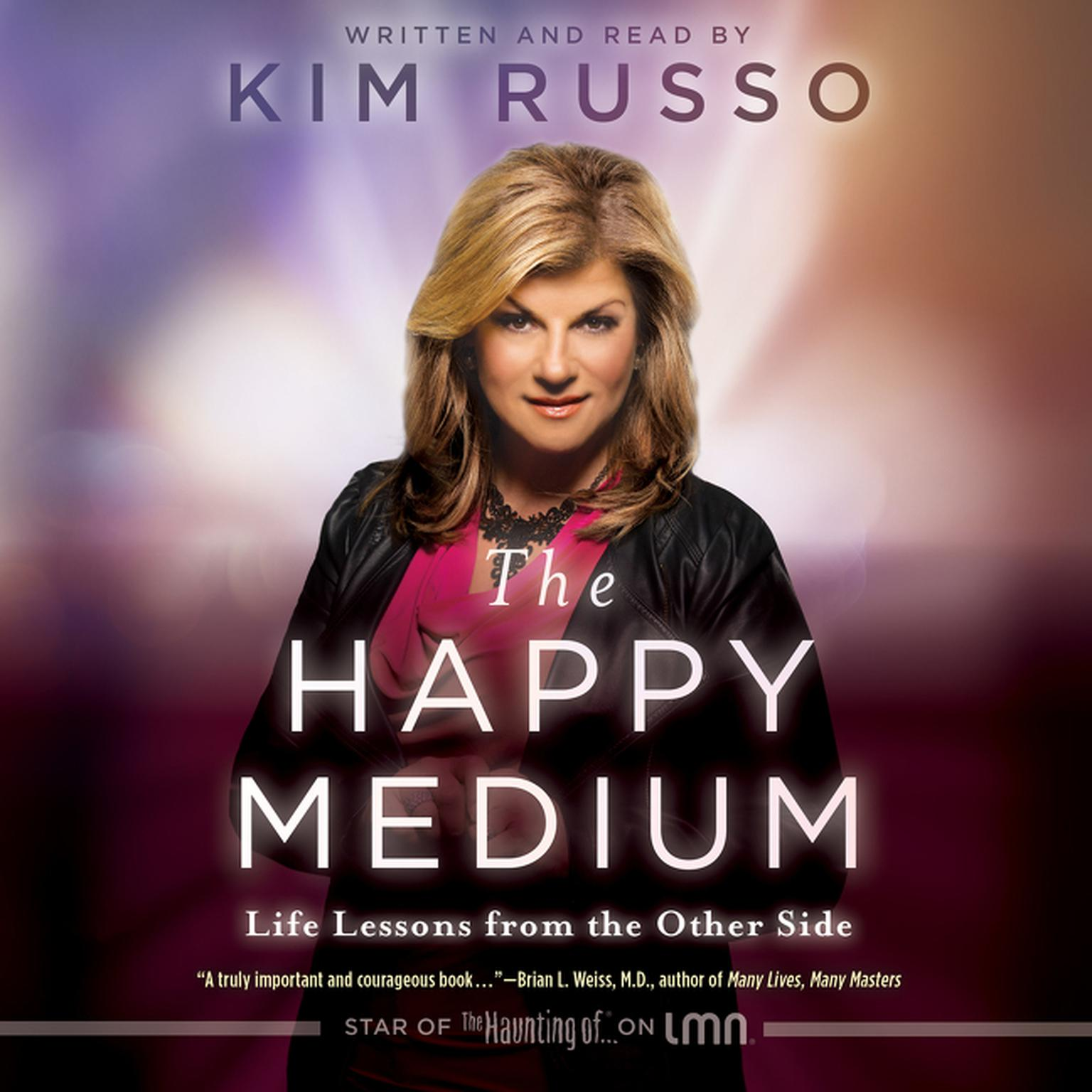 Printable The Happy Medium: Life Lessons from the Other Side Audiobook Cover Art