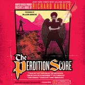 The Perdition Score: A Sandman Slim Novel, by Richard Kadrey