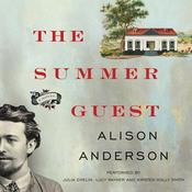 The Summer Guest: A Novel, by Alison Anderson