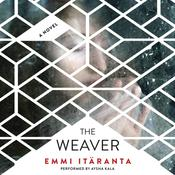 The Weaver, by Emmi Itaranta