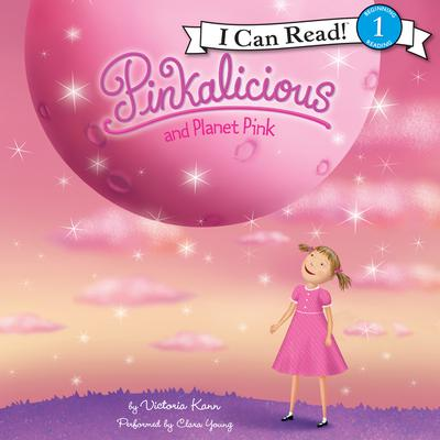 Pinkalicious and Planet Pink Audiobook, by Victoria Kann