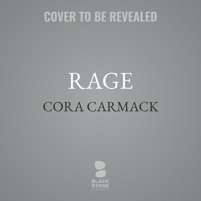 Rage Audiobook, by Cora Carmack