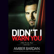Didn't I Warn You, by Amber Bardan