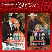 In Pursuit of His Wife & Twins for the Texan, by Kristi Gold, Charlene Sands