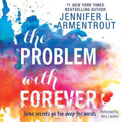 The Problem with Forever Audiobook, by Jennifer L. Armentrout