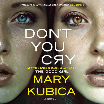 Dont You Cry Audiobook, by