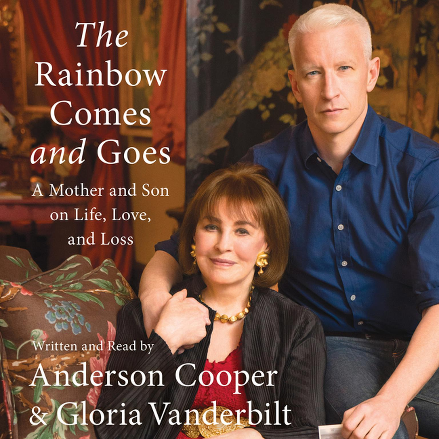 Printable The Rainbow Comes and Goes: A Mother and Son On Life, Love, and Loss Audiobook Cover Art