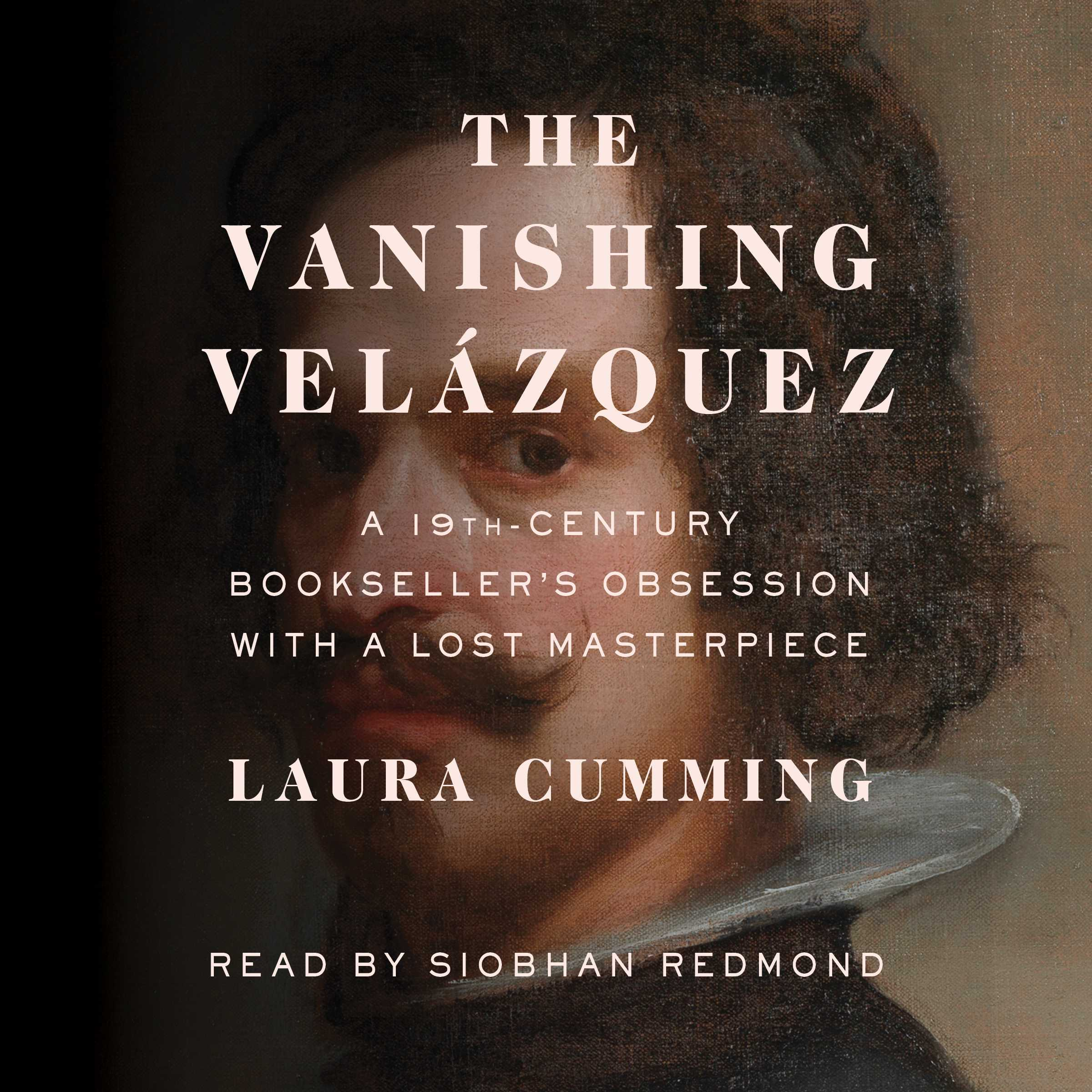 Printable The Vanishing Velázquez: A 19th Century Bookseller's Obsession with a Lost Masterpiece Audiobook Cover Art
