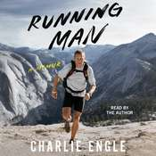 Running Man: A Memoir Audiobook, by Charlie Engle
