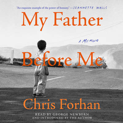 My Father Before Me: A Memoir Audiobook, by Chris Forhan
