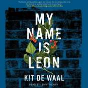 My Name Is Leon, by Kit de Waal