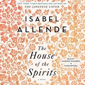 The House of the Spirits: A Novel, by Isabel Allende