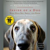 Inside of a Dog: What Dogs See, Smell, and Know Audiobook, by Alexandra Horowitz