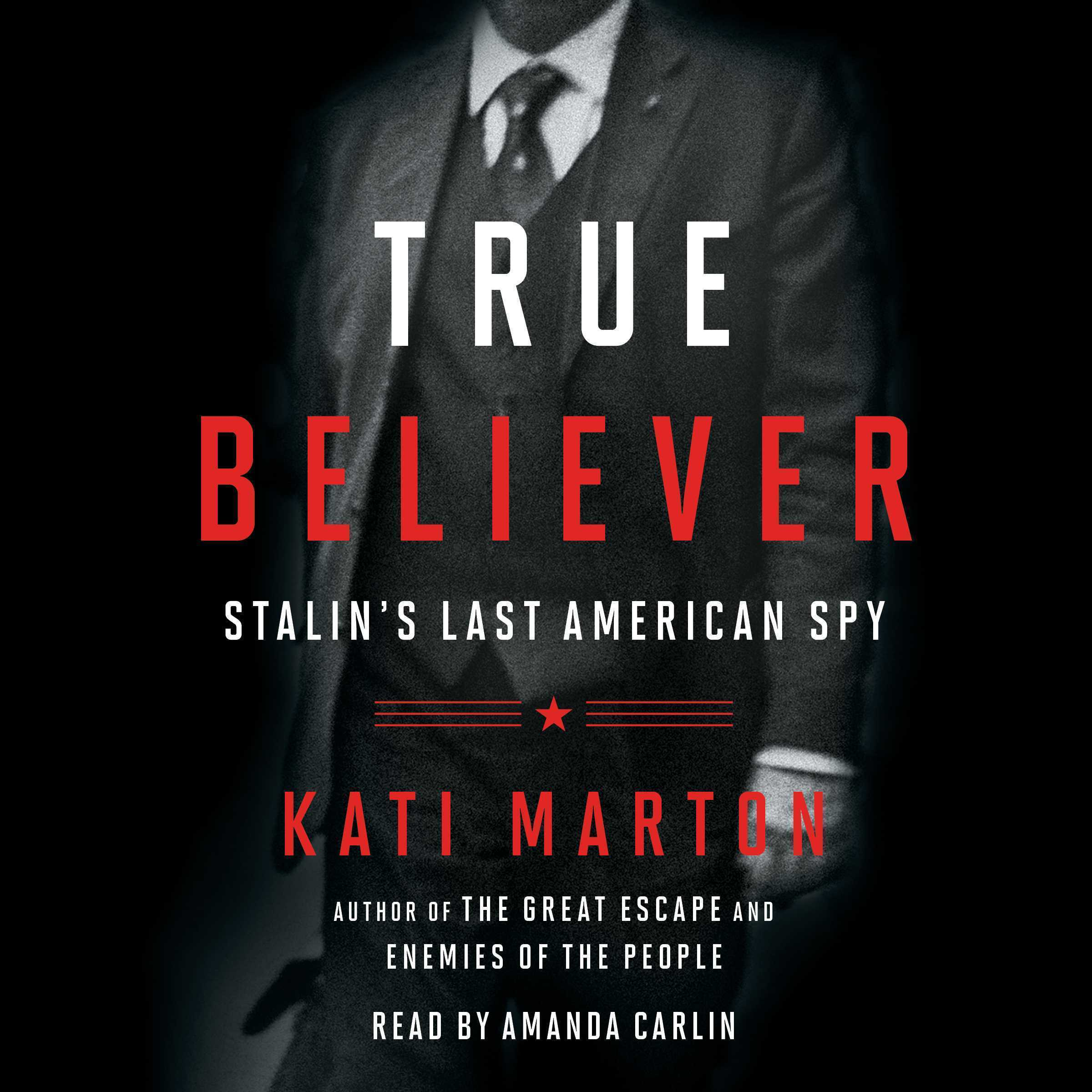 Printable True Believer: Stalin's Last American Spy Audiobook Cover Art