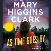 As Time Goes By, by Mary Higgins Clark