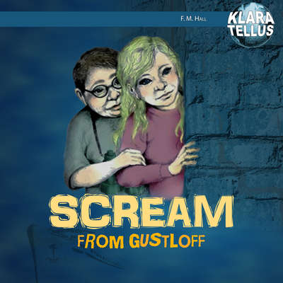 Scream from Gustloff Audiobook, by Frode Hall