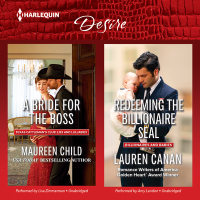 A Bride for the Boss & Redeeming the Billionaire SEAL Audiobook, by