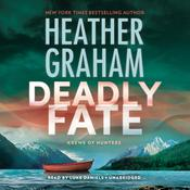 Deadly Fate Audiobook, by Heather Graham