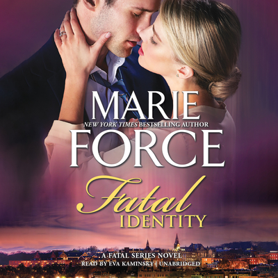 Fatal Identity: Book Ten of the Fatal Series Audiobook, by Marie Force