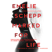Marked for Life Audiobook, by Emelie Schepp