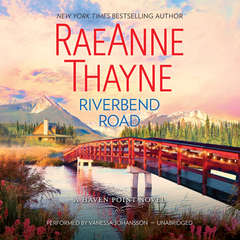 Riverbend Road: Haven Point, #4 Audiobook, by RaeAnne Thayne