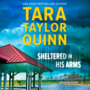 Sheltered in His Arms Audiobook, by Tara Taylor Quinn