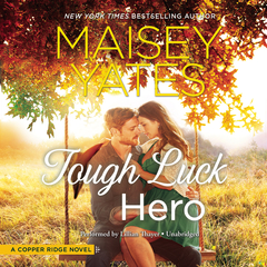 Tough Luck Hero Audiobook, by Maisey Yates