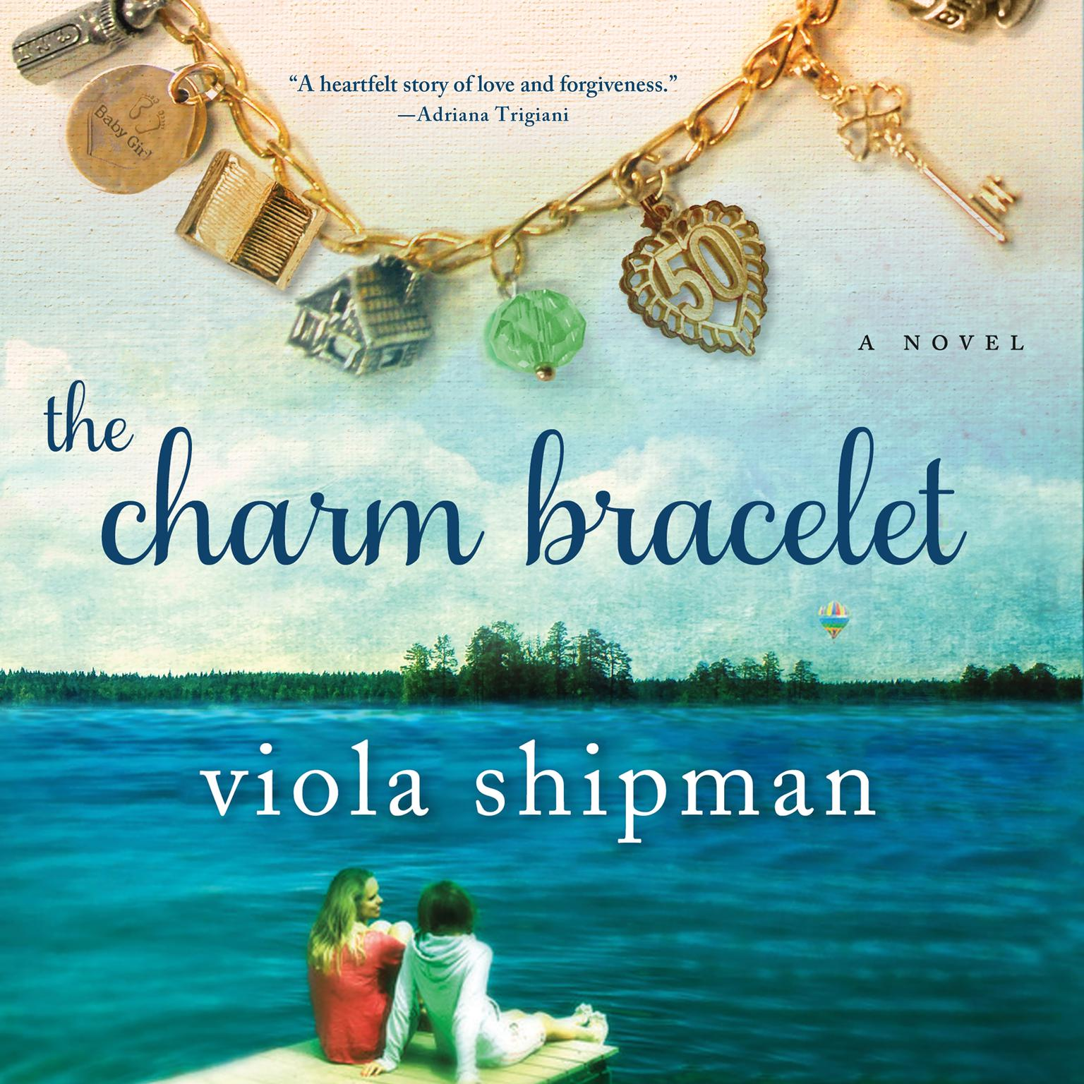Printable The Charm Bracelet: A Novel Audiobook Cover Art