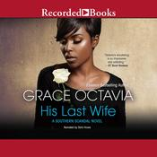 His Last Wife Audiobook, by Grace Octavia