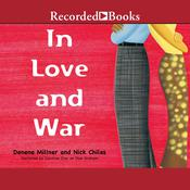 In Love and War, by Denene Millner, Nick Chiles