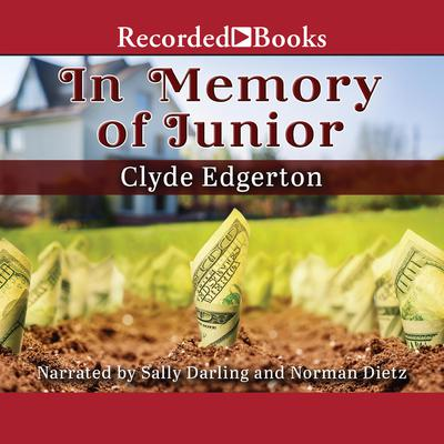 In Memory of Junior Audiobook, by Clyde Edgerton