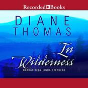 In Wilderness: A Novel, by Diane Thomas