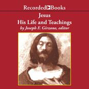 Jesus: His Life and Teachings Audiobook, by Joseph Girzone
