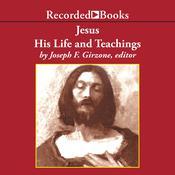 Jesus: His Life and Teachings Audiobook, by Joseph Girzone