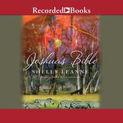 Joshua's Bible: A Novel, by Shelly Leanne