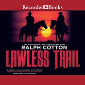 Lawless Trail, by Ralph Cotton