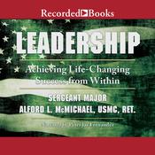 Leadership: Achieving Life-Changing Success from Within Audiobook, by Alford McMichael