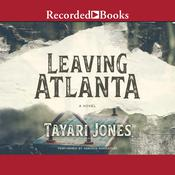 Leaving Atlanta Audiobook, by Tayari Jones