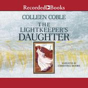 The Lightkeeper's Daughter, by Colleen Coble