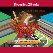 Library Mouse, by Daniel Kirk