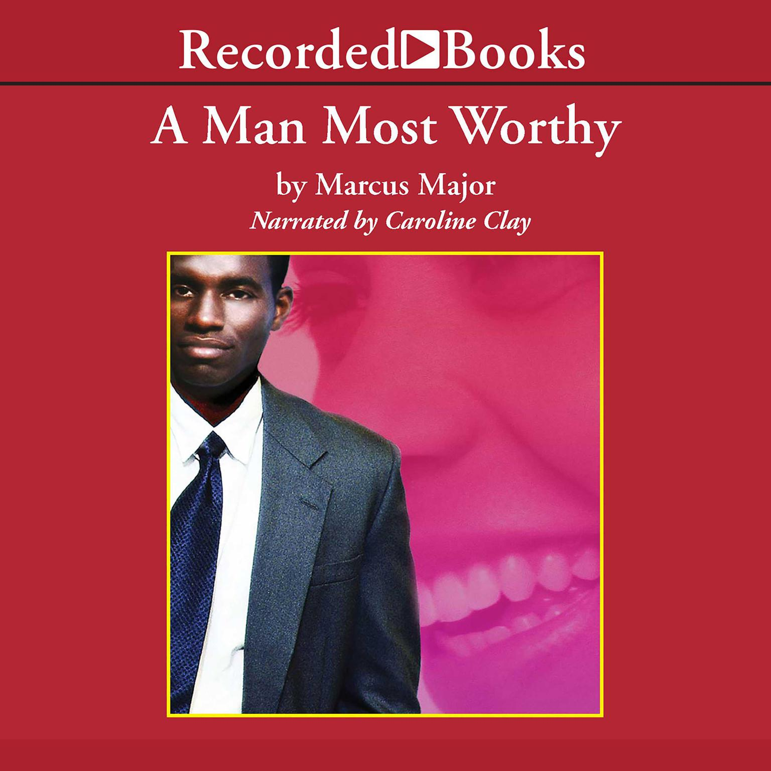 Printable A Man Most Worthy Audiobook Cover Art