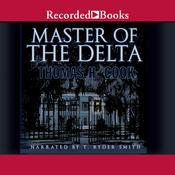 Master of the Delta Audiobook, by Thomas H. Cook