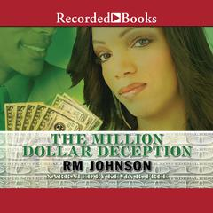 The Million Dollar Deception Audiobook, by R. M. Johnson