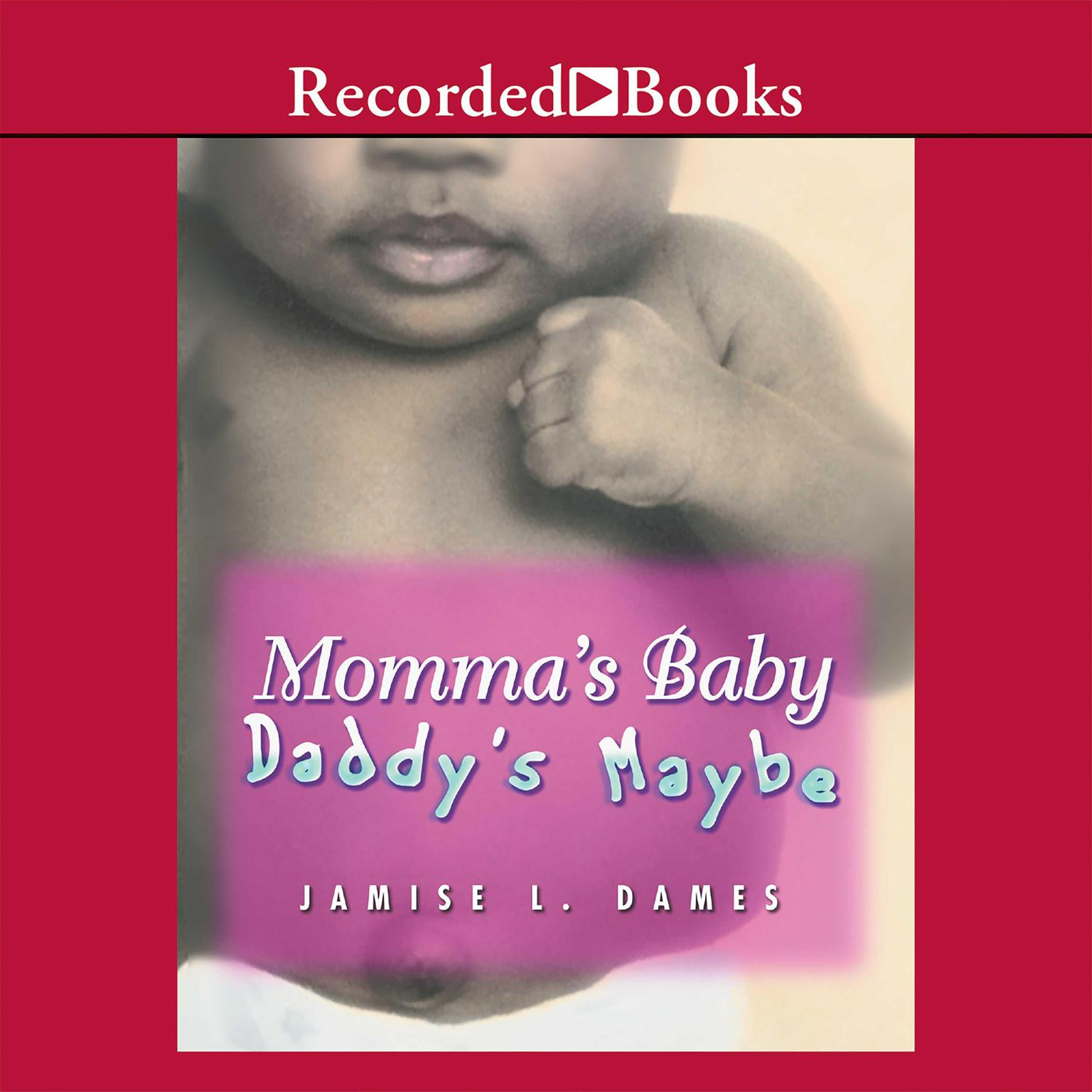 Printable Momma's Baby, Daddy's Maybe Audiobook Cover Art