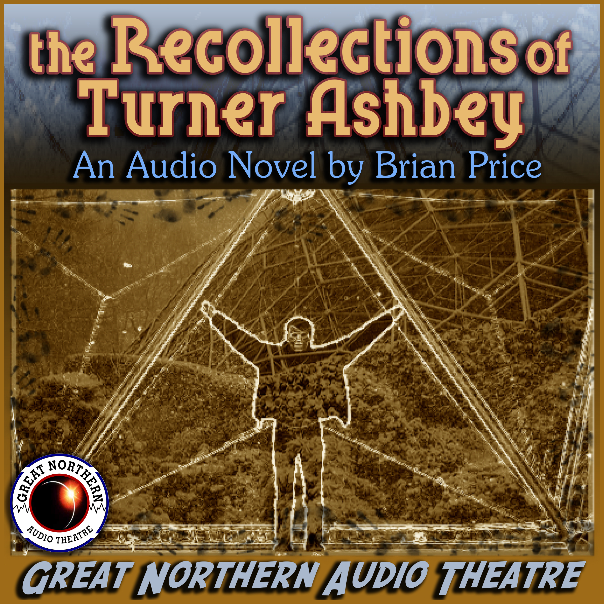 Printable The Recollections of Turner Ashbey: An Audio Novel Audiobook Cover Art
